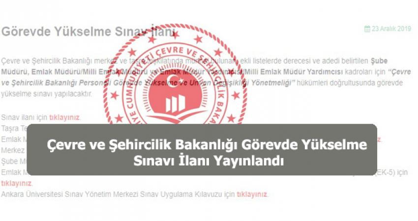 Çevre ve Şehircilik Bakanlığı Görevde Yükselme Sınavı İlanı Yayınlandı