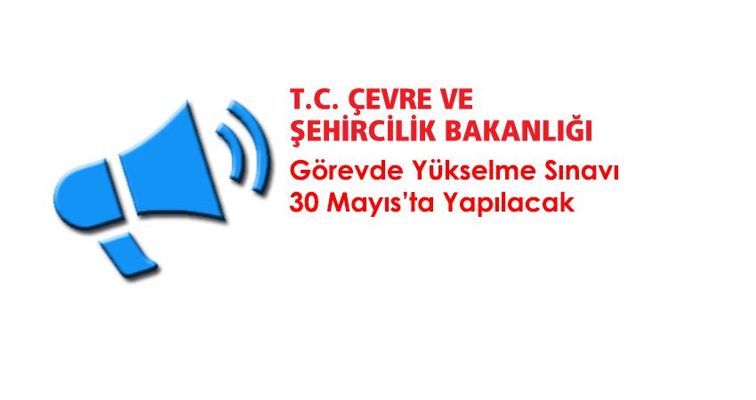 Görevde Yükselme Sınavı 30 Mayıs'ta Yapılacak