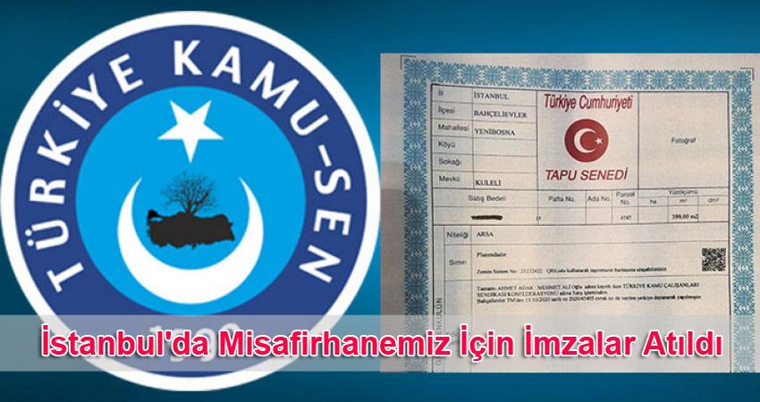 İstanbul'da Misafirhanemiz İçin İmzalar Atıldı