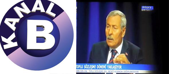 Genel Başkanımız Bugün Kanal B'de Canlı Yayın Konuğu Olacak