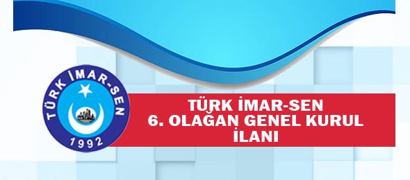 Türk İmar-Sen 6. Olağan Genel Kurul İlanı