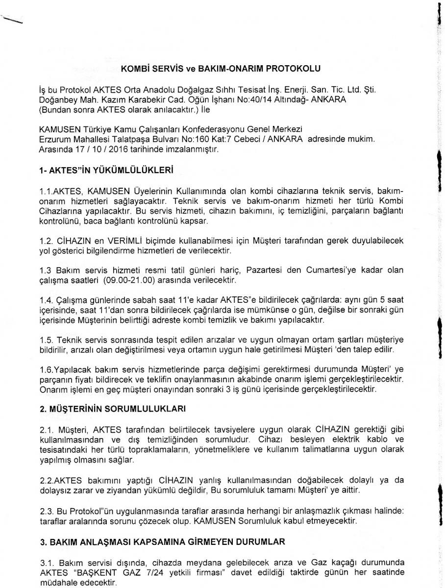 Türkiye Kamu-Sen ile AKTES Orta Anadolu Doğalgaz Sıhhi Tesisat arasında üyelerimize özel Kombi cihaz teknik servis, bakım ve onarım anlaşması yapılmıştır.
